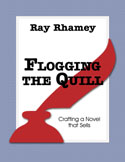 Flogging the Quill writing book by Ray Rhamey